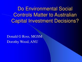 Do Environmental Social Controls Matter to Australian Capital Investment Decisions?