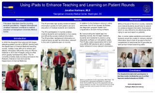 Using iPads to Enhance Teaching and Learning on Patient Rounds