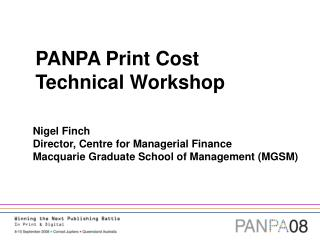 PANPA Print Cost  Technical Workshop