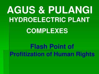 AGUS & PULANGI   HYDROELECTRIC PLANT  COMPLEXES