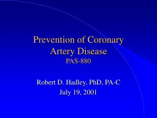 Prevention of Coronary  Artery Disease PAS-880