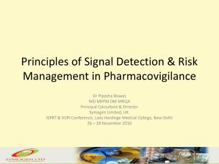 Principles of Signal Detection & Risk Management in  Pharmacovigilance