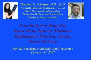 Pituitary Hormone Replacement What ' s the Big Deal?