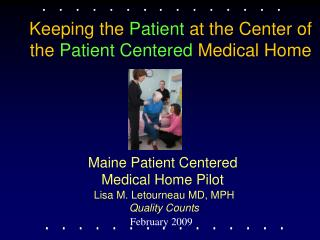 Maine Patient Centered  Medical Home Pilot