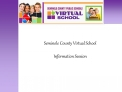 Seminole County Virtual School  Information Session