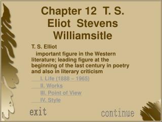 Chapter 12 T. S. Eliot Stevens Williamsitle