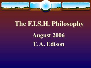 The F.I.S.H. Philosophy