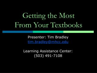 Getting the Most  From Your Textbooks