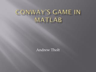 Conway's Game in  matlab