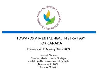TOWARDS A MENTAL HEALTH STRATEGY FOR CANADA