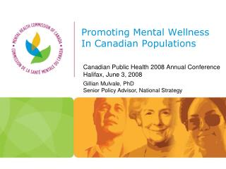 Promoting Mental Wellness In Canadian Populations