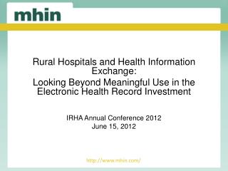 Rural Hospitals and Health Information Exchange: