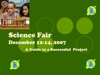 Science Fair December 12-14, 2007
