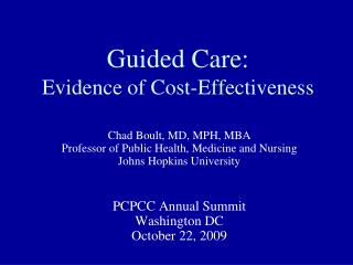 Guided Care: Evidence of Cost-Effectiveness