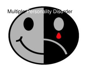 Multiple  Personality Diso rder