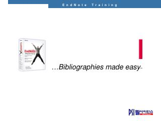 … Bibliographies made easy ™