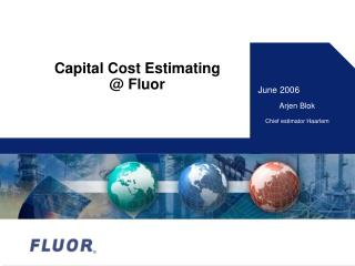 Capital Cost Estimating @ Fluor