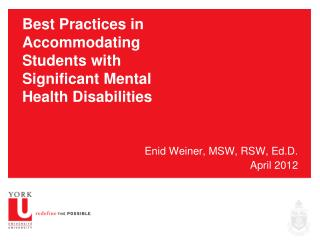 Best Practices in Accommodating Students with Significant Mental Health Disabilities