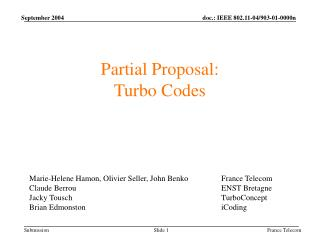 Partial Proposal:  Turbo Codes