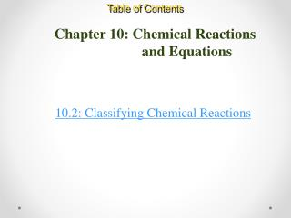 Chapter 10: Chemical Reactions      		        and Equations