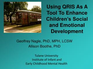 Using QRIS As A Tool To Enhance Children's Social and Emotional Development