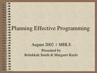 Planning Effective Programming