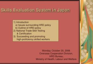 Skills Evaluation System in Japan