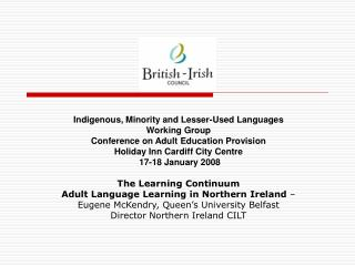 Indigenous, Minority and Lesser-Used Languages Working Group