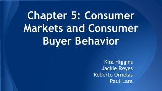 Chapter 5: Consumer Markets and Consumer Buyer Behavior