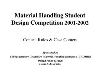 Material Handling Student Design Competition  2001-2002