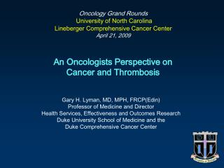 An Oncologists Perspective on         Cancer and Thrombosis