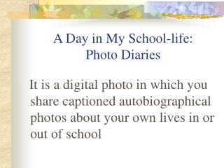 A Day in My School-life:  Photo Diaries