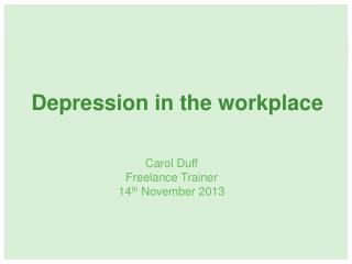 Depression in the workplace