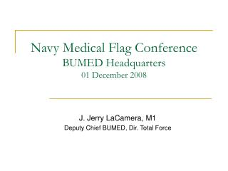 Navy Medical Flag Conference BUMED Headquarters 01 December 2008