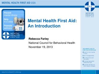 Mental Health First Aid:  An Introduction