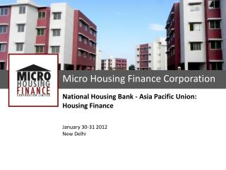 Micro Housing Finance Corporation