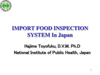 IMPORT FOOD INSPECTION SYSTEM In Japan