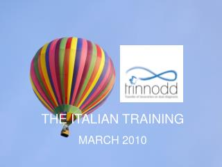 THE ITALIAN TRAINING MARCH 2010