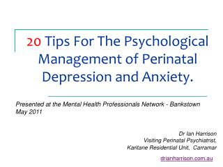 20  Tips For The Psychological Management of Perinatal Depression and Anxiety.