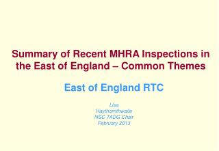 Summary of Recent MHRA Inspections in the East of England – Common Themes