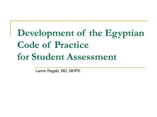 Development of the Egyptian Code of Practice for Student Assessment