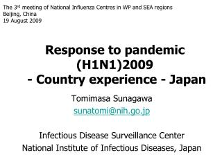Response to pandemic (H1N1)2009  - Country experience - Japan