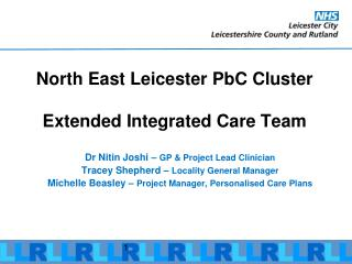 North East Leicester PbC Cluster Extended Integrated Care Team