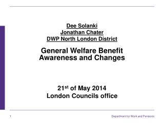 Dee Solanki Jonathan Chater DWP North London District