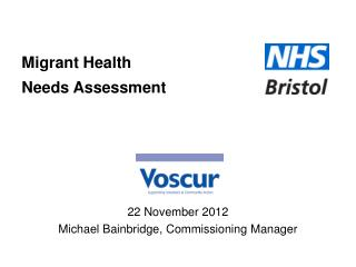 Migrant Health  Needs Assessment