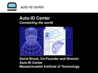 Auto-ID Center Connecting the world