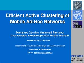 Efficient Active Clustering of Mobile Ad-Hoc Networks