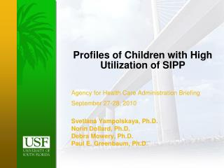 Profiles of Children with High Utilization of SIPP