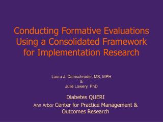 Conducting Formative Evaluations Using a Consolidated Framework for Implementation Research