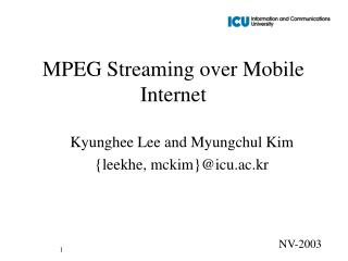 MPEG Streaming over Mobile Internet